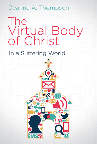 virtual body of christ in a suffering world