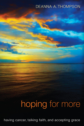 hoping for more, by deanna thompson
